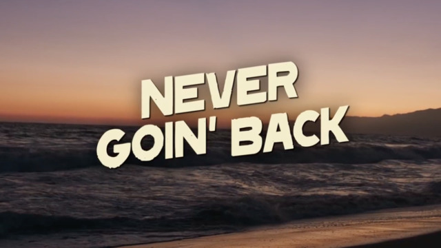 Never Goin' Back – Official Red Band Trailer